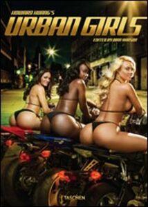 Libro Howard Huang's urban girls. Ediz. italiana, spagnola e portoghese