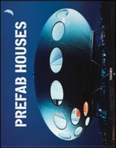 Libro Prefab houses. Ediz. italiana, spagnola e portoghese