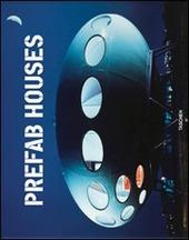Prefab houses. Ediz. italiana, spagnola e portoghese