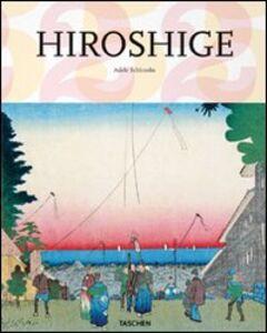 Foto Cover di Hiroshige, Libro di Adele Schlombs, edito da Taschen