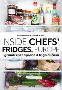 Inside chefs' fridges, Europe. I grandi chef aprono il frigo di casa