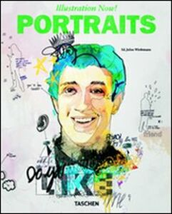 Libro Illustration now! Portraits. Ediz. italiana, spagnola e portoghese Julius Wiedemann