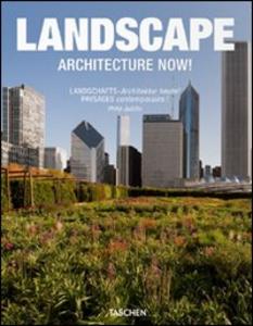 Libro Architecture now! Landscape. Ediz. italiana, spagnola e portoghese Philip Jodidio