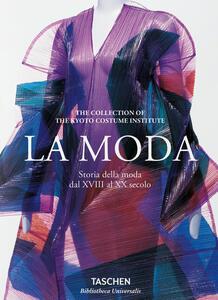 La moda. Storia della moda dal XVIII al XX secolo. Ediz. illustrata - copertina