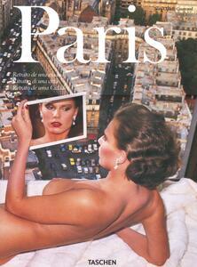 Paris. Portrait of a City. Ediz. italiana, spagnola e portoghese - Jean-Claude Gautrand - copertina
