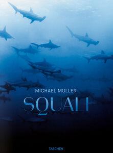 Foto Cover di Squali, Libro di Michael Muller, edito da Taschen