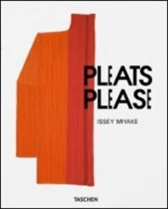 Libro Issey Miyake, pleats please. Ediz. italiana, spagnola e portoghese Issey Miyake , Midori Kitamura