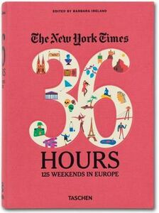 Libro The New York Times, 36 hours: Europe Barbara Ireland 0