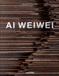 Libro Ai Weiwei. Ediz. inglese, francese e tedesca Hans Werner Holzwarth 0