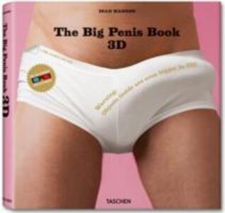 The Big Penis Book. Con occhiali 3D