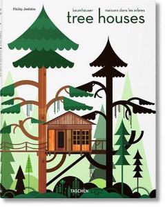 Libro Tree houses. Fairy tale castles in the air. Ediz. italiana, spagnola e portoghese Philip Jodidio