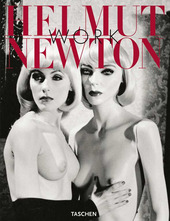 Helmut Newton. Work. Ediz. italiana, spagnola e portoghese