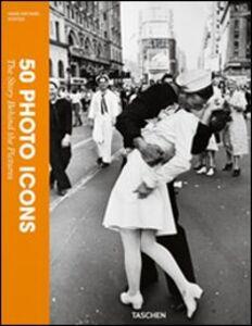 Foto Cover di 50 photo icons, Libro di Hans-Michael Koetzle, edito da Taschen