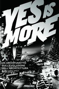 Foto Cover di Yes is more. An archicomic on architectural evolution. Ediz. italiana, Libro di  edito da Taschen