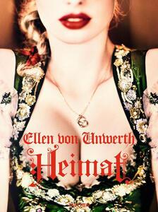 Heimat. Ediz. inglese, francese e tedesca - Ellen Von Unwerth,Mark Schulz - copertina