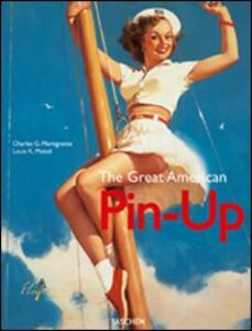 Libro The Great American Pin-Up. Ediz. italiana, inglese e portoghese