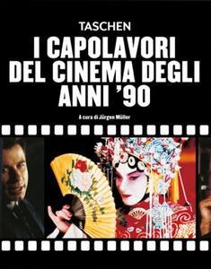 I capolavori del cinema degli anni '90 - Jürgen Müller - copertina
