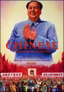 Libro Chinese propaganda poster. Ediz. italiana, spagnola e portoghese Stefan R. Landsberger , Anchee Min , Duo Duo