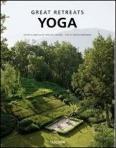 Libro Great yoga retreats. Ediz. italiana, spagnola e portoghese Angelika Taschen