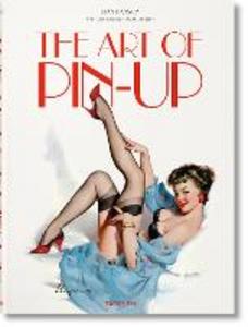 Libro The art of Pin Up. Ediz. tedesca, inglese e francese Dian Hanson , Sarahjane Blum , Louis Meisel