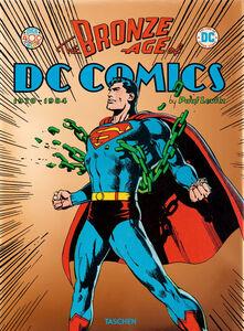 Foto Cover di The bronze age of DC Comics, Libro di Paul Levitz, edito da Taschen