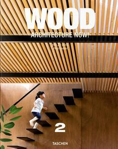 Architecture now! Wood. Ediz. italiana, spagnola e portoghese. Vol. 2 - Philip Jodidio - copertina