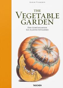 Letterarioprimopiano.it Vilmorin album. The vegetable garden. Ediz. inglese, francese e tedesca Image