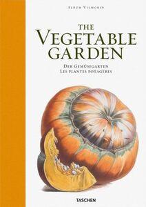 Libro Vilmorin album. The vegetable garden. Ediz. italiana, spagnola e portoghese Werner Dressendörfer