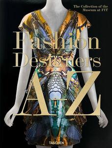 Libro Fashion designers A-Z. Ediz. inglese, francese e tedesca Valerie Steele , Suzy Menkes