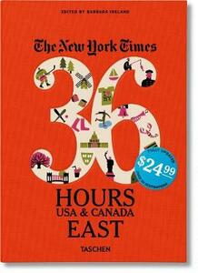 The New York Times. 36 hours. Usa & Canada. East - copertina