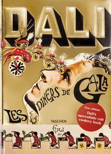 Rallydeicolliscaligeri.it Les dîners de Gala. Cene di Gala. Il ricettario surrealista di Salvador Dalí. Ediz. illustrata Image