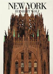 New York. Ediz. illustrata - Reinhart Wolf - copertina