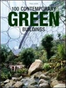 100 contemporary green buildings. Ediz. italiana, spagnola e portoghese - Philip Jodidio - copertina