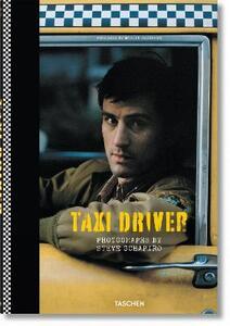 Libro Steve Schapiro. Taxi driver. Ediz. tedesca, inglese e francese Paul Duncan