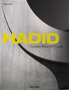 Hadid. Complete works 1979-today. Ediz. italiana, spagnola e portoghese - Philip Jodidio - copertina