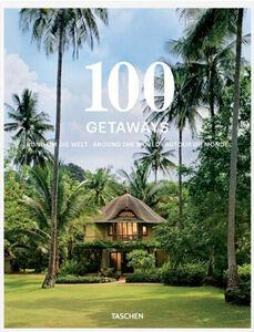 Foto Cover di 100 getaways around the world. Ediz. italiana, spagnola e portoghese, Libro di Margit J. Mayer, edito da Taschen