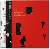 Type. A visual history of typefaces & graphic styles. Ediz. inglese, francese e tedesca