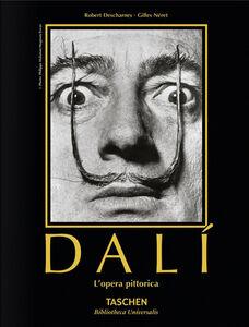 Foto Cover di Salvador Dalì. The paintings, Libro di Robert Descharnes,Gilles Néret, edito da Taschen