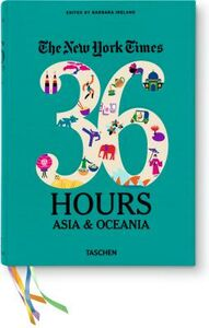 Libro The New York Times, 36 hours: Asia & Oceania Barbara Ireland