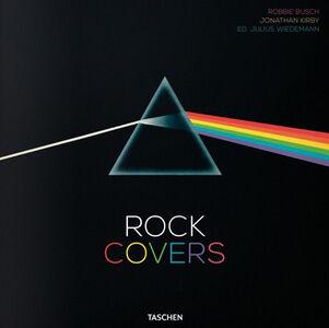 Libro Rock covers. Ediz. italiana, spagnola e portoghese Jon Kirby , Robbie Busch , Julius Wiedemann 0