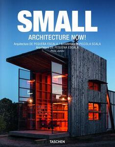 Libro Architecture now! Small. Soluzioni salvaspazio. Ediz. italiana, spagnola e portoghese Philip Jodidio