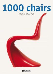 Libro 1000 chairs. Ediz. italiana, spagnola e portoghese Charlotte Fiell , Peter Fiell