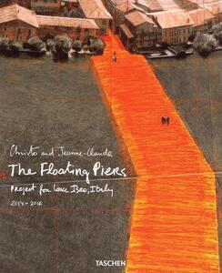Christo and Jeanne-Claude. The floating piers. Project for lake Iseo, Italy 2014-2016. Ediz. italiana e inglese - copertina