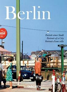 Berlin. Portrait of a city. Ediz. italiana, spagnola e portoghese - Hans C. Adam - copertina