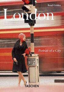 Libro London. Portrait of a city. Ediz. italiana, spagnola e portoghese Reuel Golden