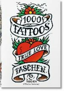 Foto Cover di 1000 tattoos. Alla scoperta dei tatuaggi di ieri e di oggi. Ediz. inglese, francese e tedesca, Libro di Burkhard Riemschneider,Henk Schiffmacher, edito da Taschen