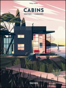 Libro Cabins. Ediz. italiana, spagnola e portoghese Philip Jodidio