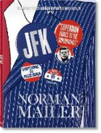 John F. Kennedy. Superman comes to the supermarket. Ediz. illustrata - Mailer Norman Wiener Nina Lennon Michael J. - wuz.it