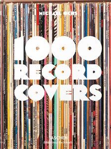 Foto Cover di 1000 record covers. Ediz. inglese, francese e tedesca, Libro di Michael Ochs, edito da Taschen