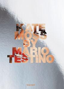 Libro Kate Moss. Ediz. inglese, francese e tedesca Mario Testino